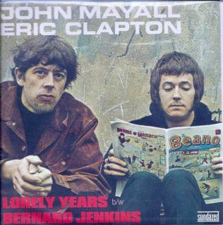 """John Mayall Eric Clapton Lonely Years B w Bernard Jenkins 7"""" L E RSD Mono New"""