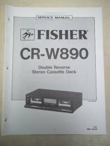 Fisher Service Repair Manual CR W890 Cassette Deck