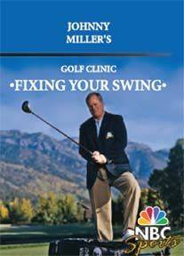 Johnny Miller Golf Clinic Fixing Your Swing DVD New Instruction Video