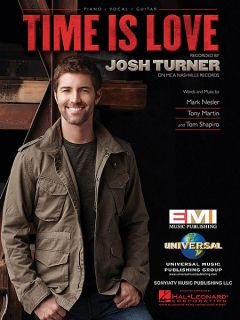 Josh Turner Time Is Love Piano Vocal Guitar P V G Sheet Music