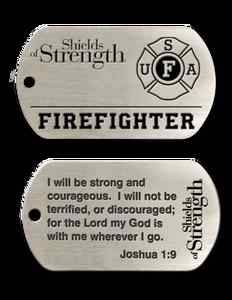 "Dog Tag Military Style Firefighter ""I Will Be Strong and Courageous"" Joshua 1 9"