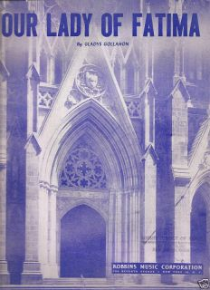 Sheet Music Our Lady of Fatima Gladys Gollahon 75