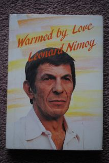 Warmed by Love Leonard Nimoy A Collection of Poems Hardcover Book 1983