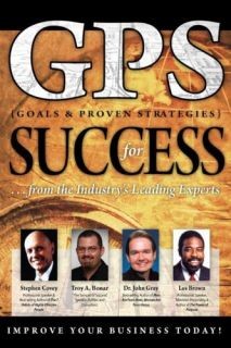 GPS for Success Troy Bonar Covey Les Brown Dr Gray