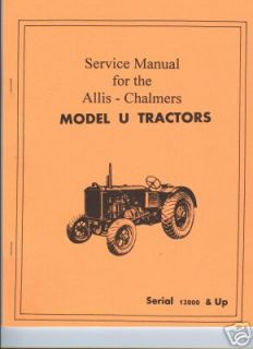 Allis Chalmers Model U Tractor Service Manual AC Zenith Carburetor F M