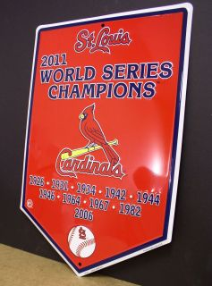 St Louis Cardinals 2011 World Series Champions Banner Sign