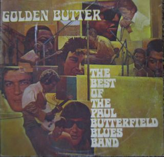 Best of Paul Butterfield Blues Band Golden Butter 2 LPS German