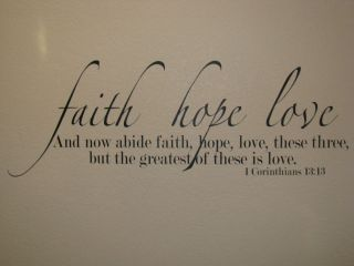 Faith Hope Love Bible Verse Vinyl Wall Lettering Wall Quote Wall Decal