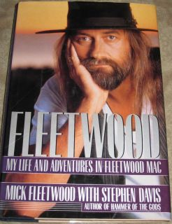 Life and Adventures in Fleetwood Mac by Stephen Davis and Mick