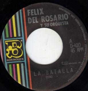 Felix Del Rosario 45 La Batalla Mala Mana RARE Latin