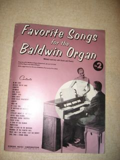 Favorite Songs for The Baldwin Organ Robbins Music Corp 1950S