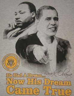 Barack Obama and Martin Luther King Dream T Shirt