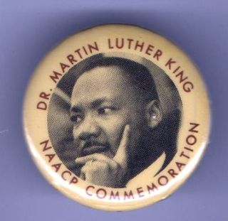 Vintage Pin Dr Martin Luther King Pinback NAACP Commemoration Civil