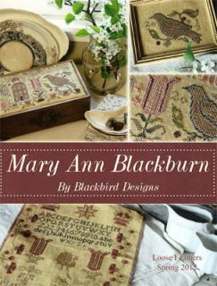 Mary Ann Blackburn Sampler Cross Stitch Blackbird Designs