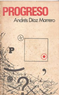 Andres Diaz Marrero Progreso Puerto Rico Cuentos