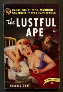 THE LUSTFUL APE by Bruno Fischer writing as Russell Gray  1950 1st