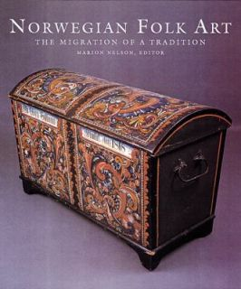 Folk Art The Migration of a Tradition by Museum of American Folk Art