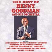 The Best of Benny Goodman Curb Capitol by Benny Goodman CD, Oct 1990