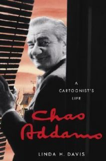 Charles Addams A Cartoonists Life by Linda H. Davis 2006, Hardcover