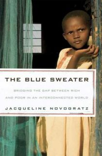The Blue Sweater Bridging the Gap Between Rich and Poor in an