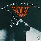 Soul Fixin Man by Luther Allison CD, Apr 1994, Alligator Records