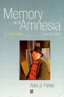 and Amnesia An Introduction by Alan J. Parkin 1997, Paperback