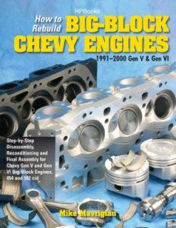 How to Rebuild Big Block Chevy Engines, 1991 2000 Gen V and Gen VI