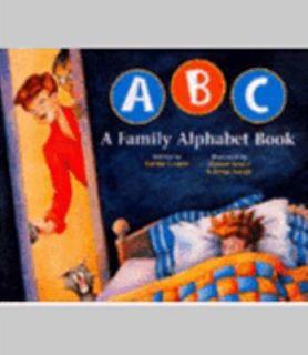 ABC a Family Alphabet Book by Bobbie Combs 2001, Paperback