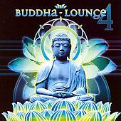 Buddha Lounge, Vol. 4 CD, Aug 2007, Sequoia Records
