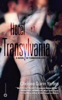 Hôtel Transylvania by Chelsea Quinn Yarbro 2002, Paperback, Reprint