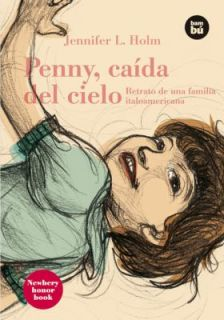 Penny, Caida del Cielo Retrato de una Familia Italoamericana by