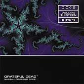 Dicks Picks, Vol. 13 Nassau Coliseum, 5 6 81 by Grateful Dead CD, Feb