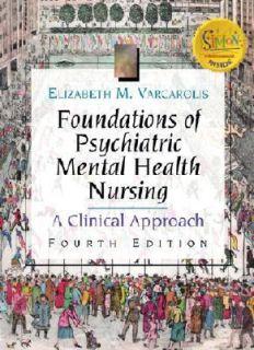 Foundations of Psychiatric Mental Health Nursing A Clinical Approach