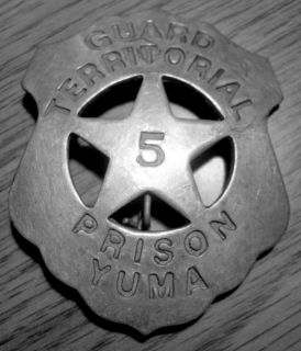 YUMA TERRITORIAL PRISON GUARD BADGE #5 WILD WEST SHERIFF SOLDERED PIN