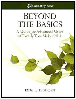 Family Tree Maker 2011   A Guide for Advanced Users