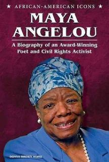 NEW Maya Angelou A Biography of an Award Winning Poet and Civil