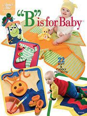 Crochet Pattern Book B is for BABY Afghans, Hats, Sweaters, Bibs
