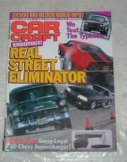 November 1991 CAR CRAFT AUTO ENTHUSIAST MAGAZINE TYPHOON 350 CHEVY