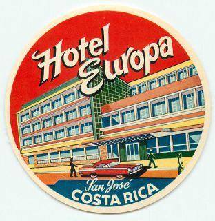SAN JOSE COSTA RICA HOTEL EUROPA VINTAGE ART DECO LUGGAGE LABEL