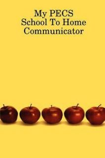 Pecs School to Home Communicator by Laura T. Behrendt Paperback Book
