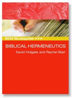Biblical Hermeneutics by David Holgate, Rachel Starr (Paperback, 2006)