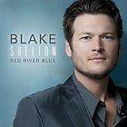 BLAKE SHELTON  RED RIVER BLUE (NEW & SEALED CD)