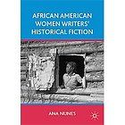 NEW African American Women Writers Historical Fiction