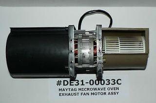 MAYTAG AMANA JENN AIR EXHAUST FAN MOTOR ASSEMBLY #DE31 00033C WITH
