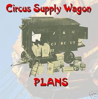 16 SCALE MODEL CIRCUS SUPPLY WAGON INSTRUCTIONS & FULL SIZE PLANS