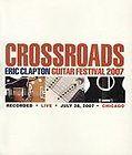 Eric Clapton   Crossroads Guitar Festival 2007 DVD, 2010, 2 Disc Set