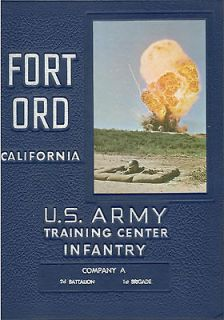 1957 FORT ORD COMPANY A 2ND BATTALION 1ST BRIGADE INFANTRY TRAINING