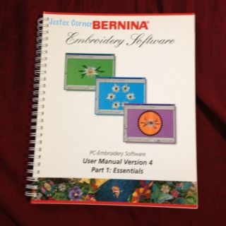 User Manual for Bernina PC Embroidery Software Version 4  Part1