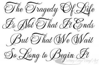 TRAGEDY OF LIFE WALL LETTERING QUOTE VINYL DECAL